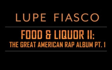 Album Review: Lupe Fiasco's Food and Liquor II: The Great American Rap Part 1
