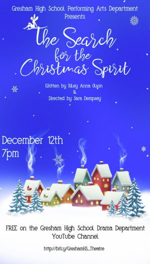 GHS's 3rd Radio Show: The Search for Christmas Spirit, written by Riley Anna Olson.